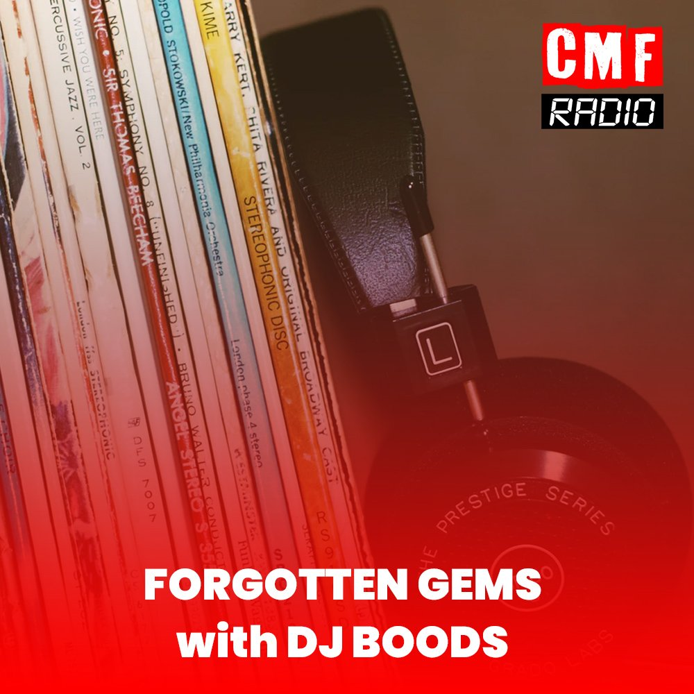 Forgotten Gems DJ Boods CMF Radio