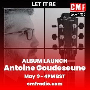 Antoine Goudeseune Let It Be- CMF Radio