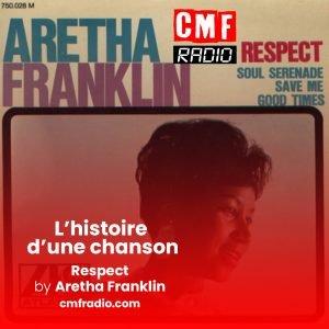 L'histoire d'une chanson - Respect - Aretha Franklin