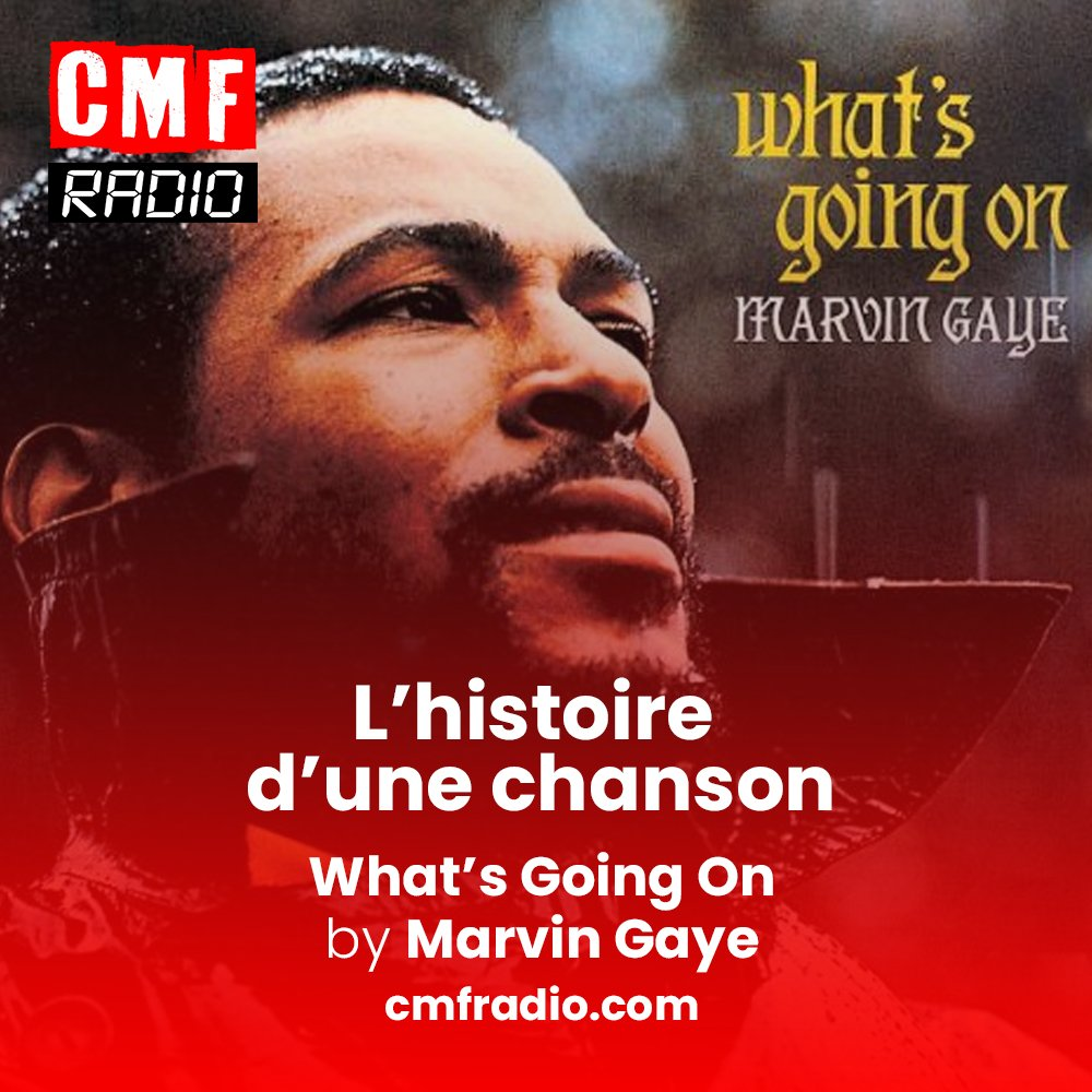 L'histoire d'une chanson - Whats Going On - Marvin Gaye