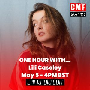 One Hour With Lili Caseley CMF Radio
