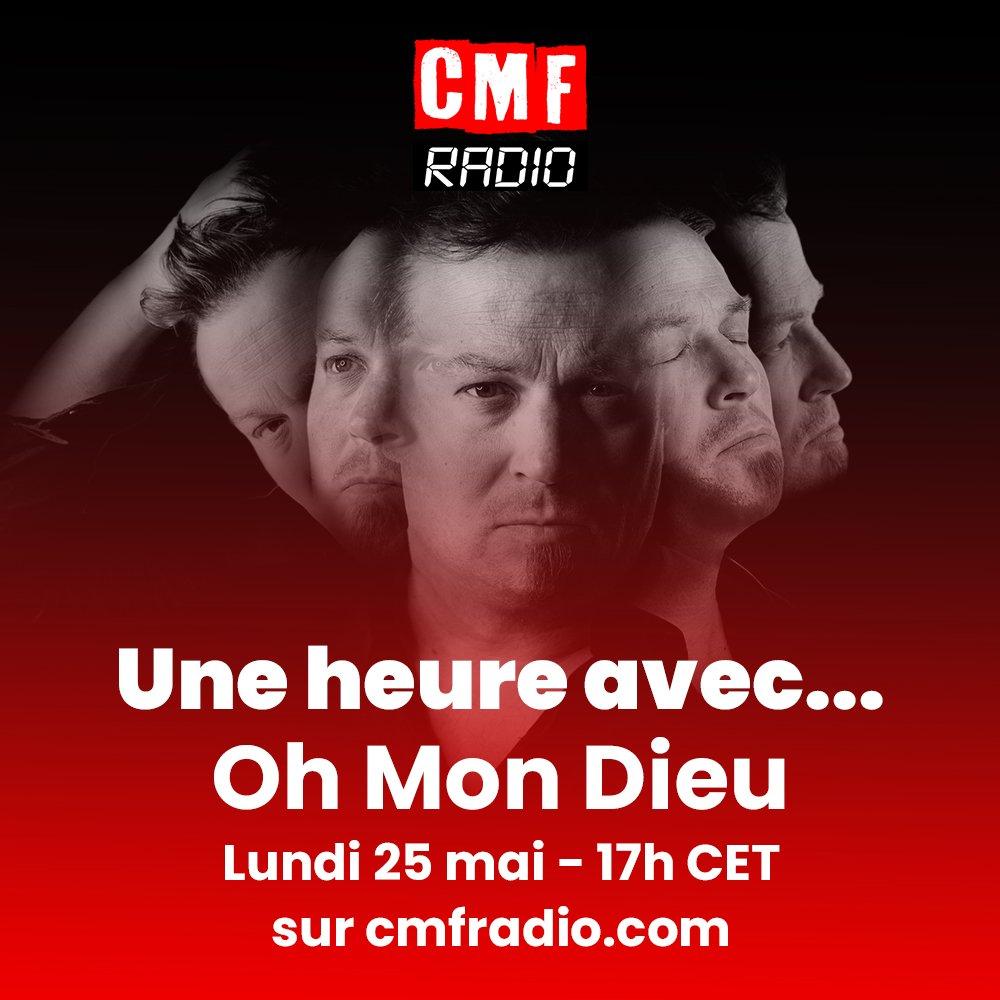 Une Heure Avec Oh Mon Dieu CMF Radio